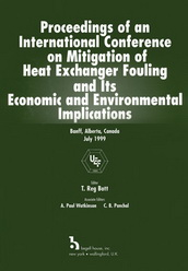 Proceedings of an International Conference on Mitigation of Heat Exchanger Fouling and Its Economic and Environmental Implications