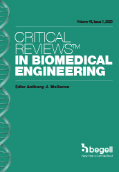 Critical Reviews™ in Biomedical Engineering