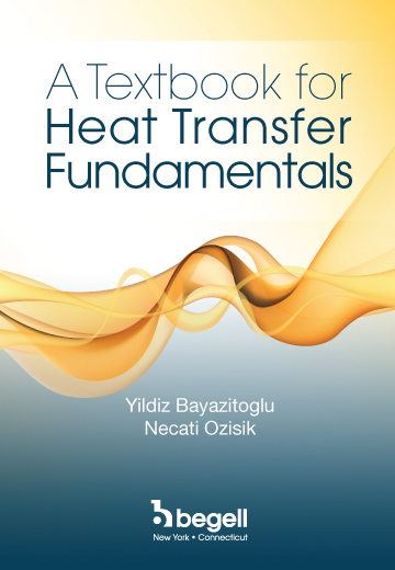 A Textbook for Heat Transfer Fundamentals.