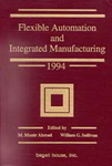 Flexible Automation and Integrated Manufacturing 1998