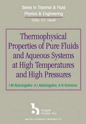 Thermophysical Properties of Pure Fluids and Aqueous Systems at High Temperatures and High Pressures