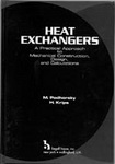 Heat Exchangers : A Practical Approach to Mechanical Construction, Design, and Calculations