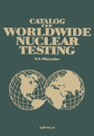 The Catalog of Worldwide Nuclear Testing - Online